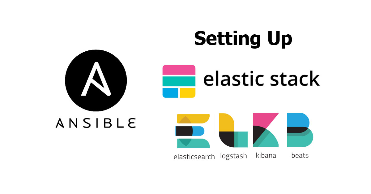 Ansible Playbook for Setting Up Elastic Stack - Woolha