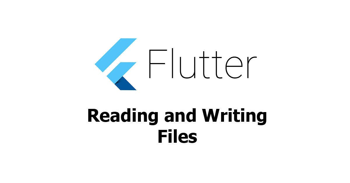 Flutter - Reading and Writing Files Example - Woolha