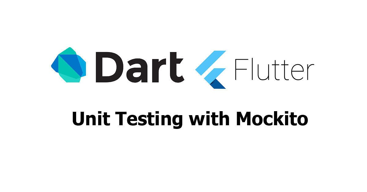 Flutter/Dart - Unit Testing with Mockito