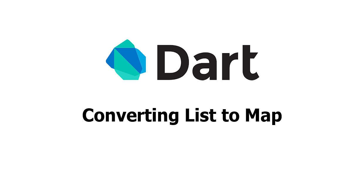 Dart - Converting List to Map Examples