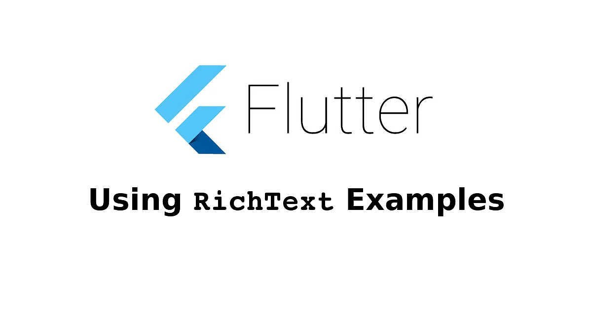 Flutter - Using RichText Examples