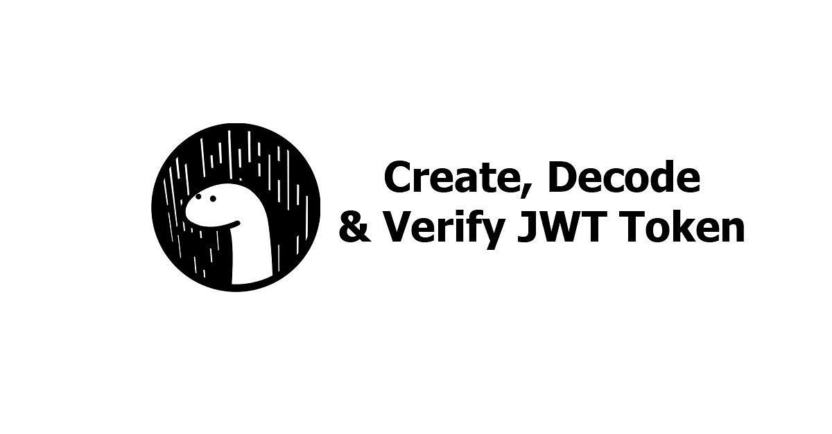 Deno - Create, Decode, and Verify JWT Token Examples